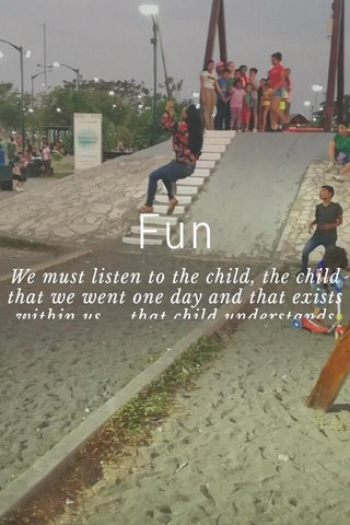 Fun We must listen to the child, the child that we went one day and that exists within us ... that child understands magical moments. Thursday in parque samanes, I could not miss the opportunity to throw myself.