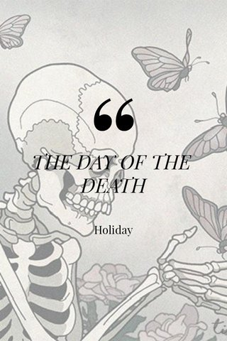 THE DAY OF THE DEATH Holiday