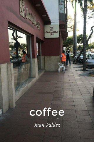 coffee Juan Valdez