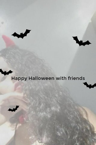 Happy Halloween with friends