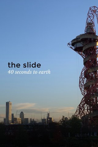 the slide 40 seconds to earth