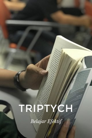 TRIPTYCH Belajar Efektif