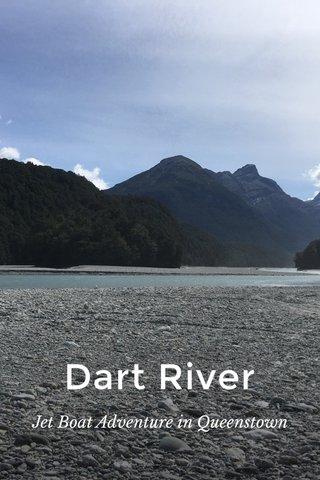 Dart River Jet Boat Adventure in Queenstown