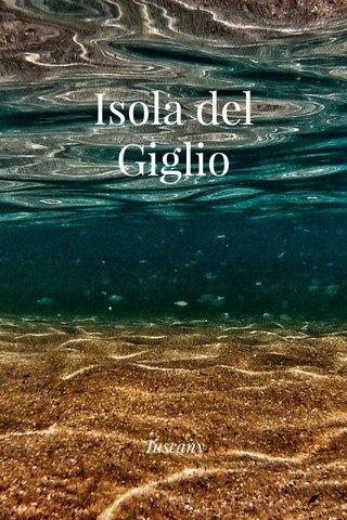 Isola del Giglio Tuscany