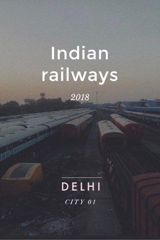 Indian railways 2018