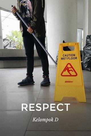 RESPECT Kelompok D