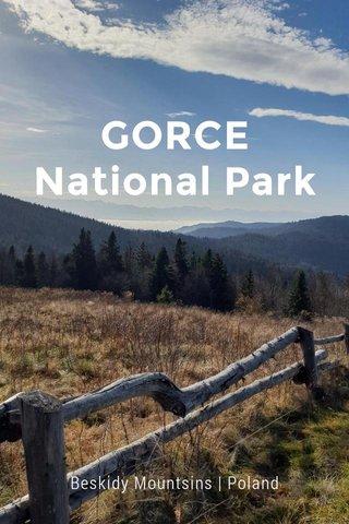 GORCE National Park Beskidy Mountsins   Poland