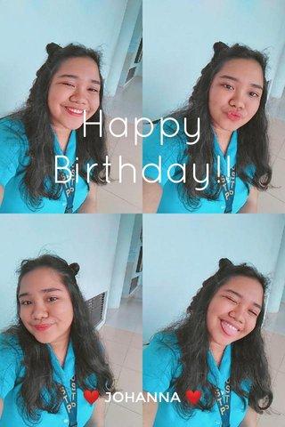 Happy Birthday!! ❤ JOHANNA ❤