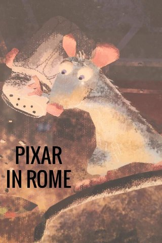 PIXAR IN ROME