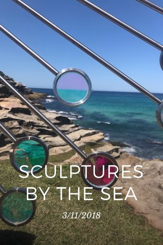 SCULPTURES BY THE SEA 3/11/2018