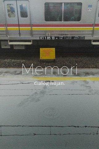 Memori dialog hujan.