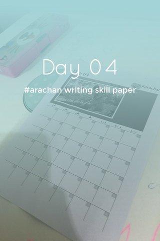 Day 04 #arachan writing skill paper