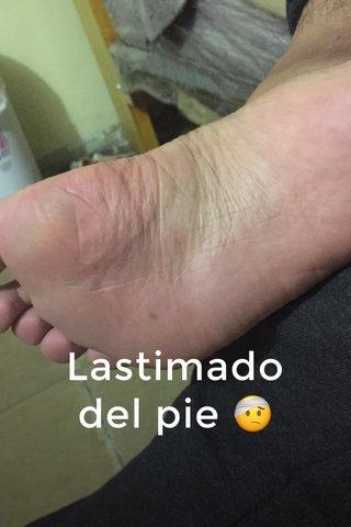 Lastimado del pie 🤕