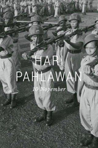 HARI PAHLAWAN 10 Nopember
