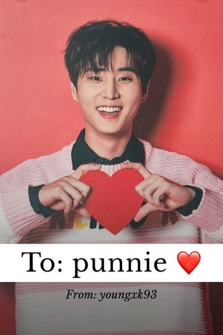 To: punnie ❤️ From: youngxk93