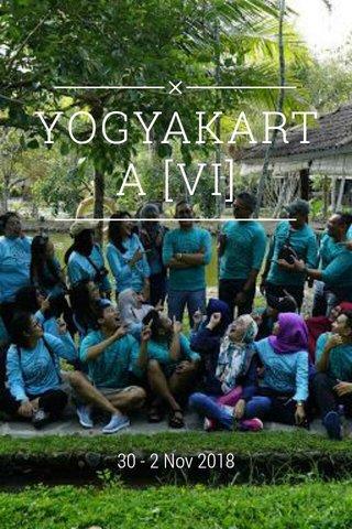 YOGYAKARTA [VI] 30 - 2 Nov 2018