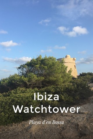 Ibiza Watchtower Playa d'en Bossa
