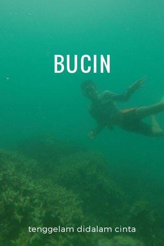 BUCIN tenggelam didalam cinta