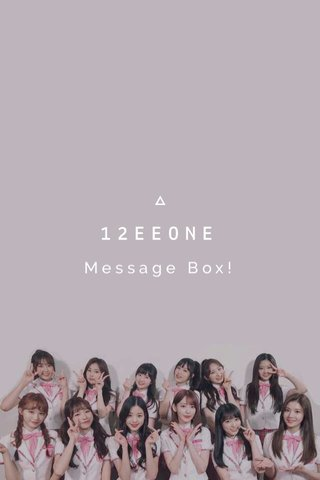 12EEONE Message Box!