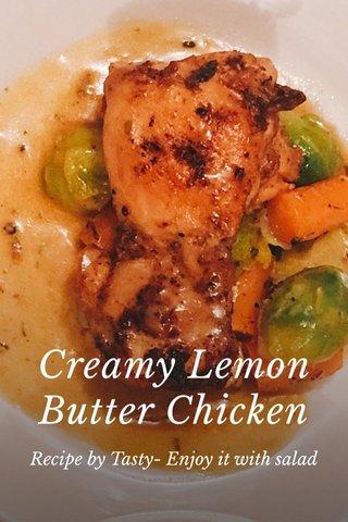 Creamy Lemon Butter Chicken Recipe by Tasty- Enjoy it with salad