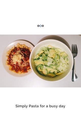Simply Pasta for a busy day