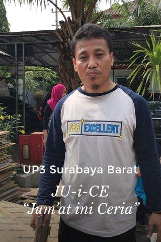 "UP3 Surabaya Barat JU-i-CE ""Jum'at ini Ceria"""
