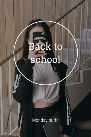 Back to school Monday outfit