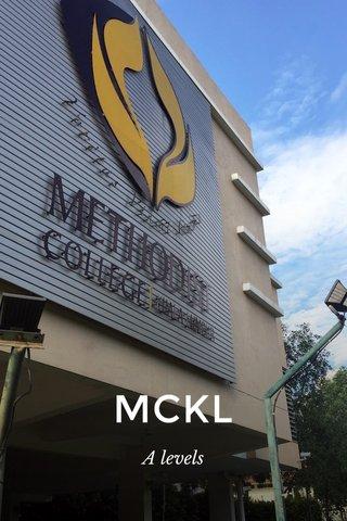 MCKL A levels