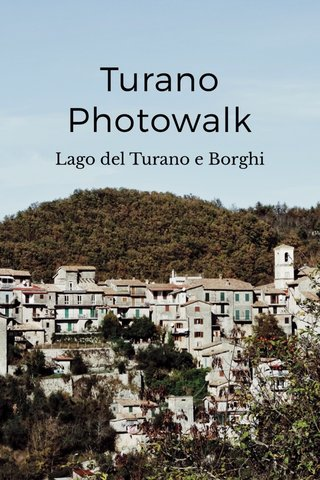 Turano Photowalk Lago del Turano e Borghi