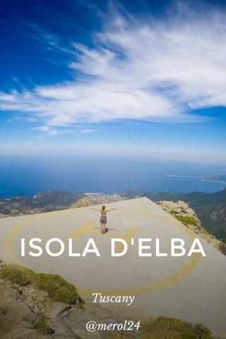 ISOLA D'ELBA Tuscany @merol24