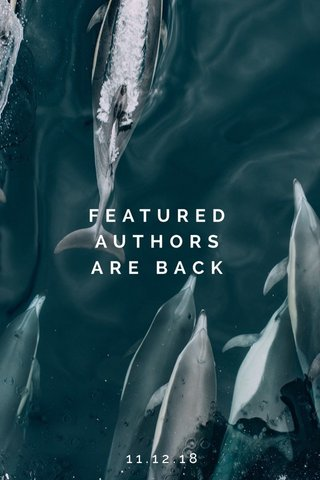 FEATURED AUTHORS ARE BACK 11.12.18