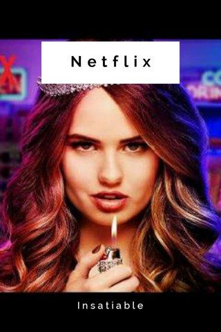 Netflix Insatiable