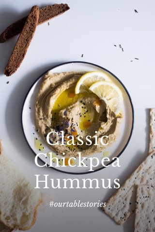 Classic Chickpea Hummus #ourtablestories