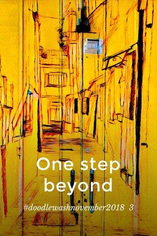 One step beyond #doodlewashnovember2018 3
