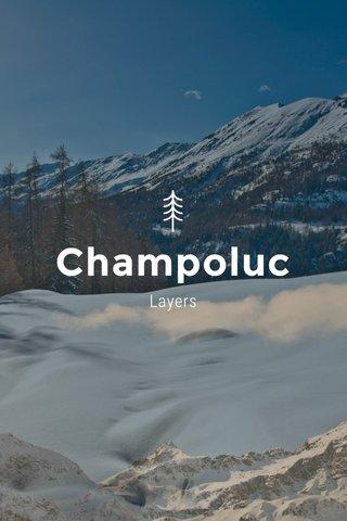Champoluc Layers