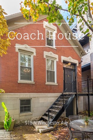 Coach House 918 N Winchester Ave