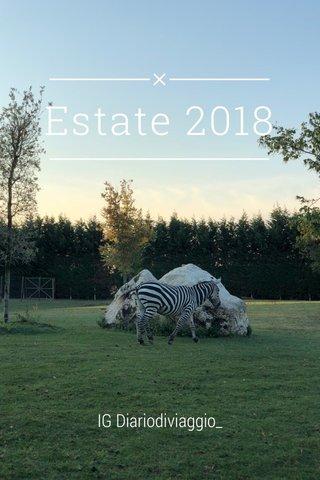 Estate 2018 IG Diariodiviaggio_