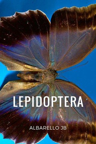 LEPIDOPTERA ALBARELLO JB