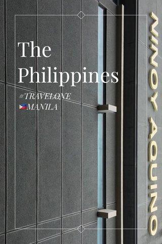 The Philippines #TRAVELONE 🇵🇭MANILA