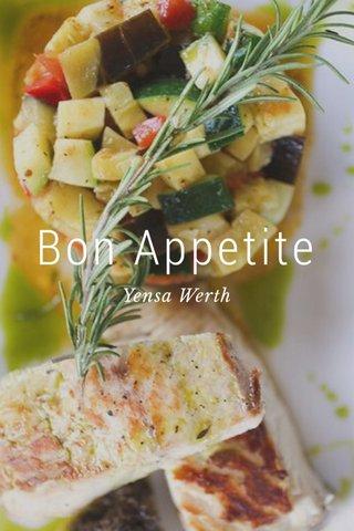 Bon Appetite Yensa Werth