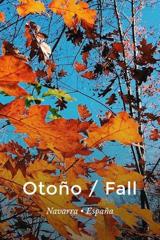 Otoño / Fall Navarra • España
