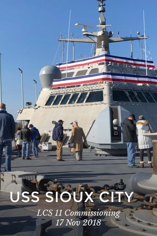 USS SIOUX CITY LCS 11 Commissioning 17 Nov 2018