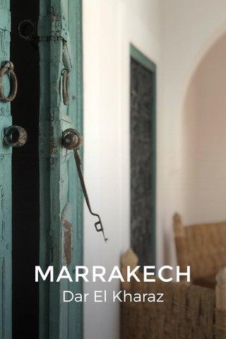 MARRAKECH Dar El Kharaz
