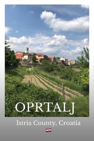 OPRTALJ Istria County, Croatia 🇭🇷