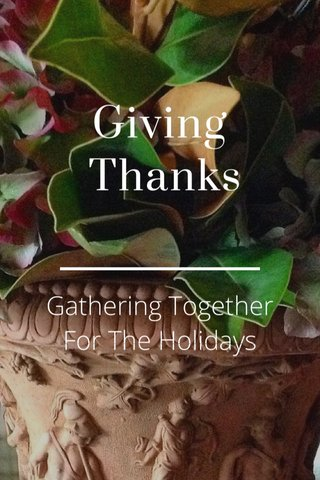 Giving Thanks Gathering Together For The Holidays
