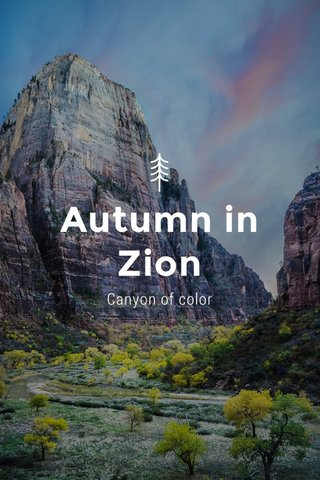 Autumn in Zion Canyon of color