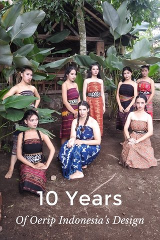 10 Years Of Oerip Indonesia's Design