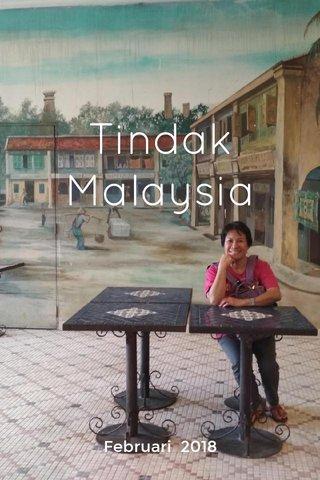 Tindak Malaysia Februari 2018