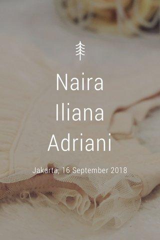 Naira Iliana Adriani Jakarta, 16 September 2018