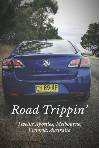 Road Trippin' Twelve Apostles, Melbourne, Victoria, Australia